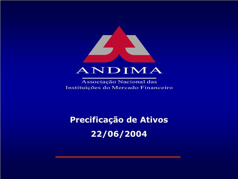 1 Precificação de Ativos 22/06/2004