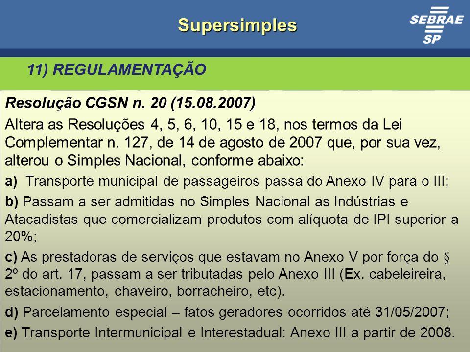 27 Supersimples 11) REGULAMENTAÇÃO Resolução CGSN n.