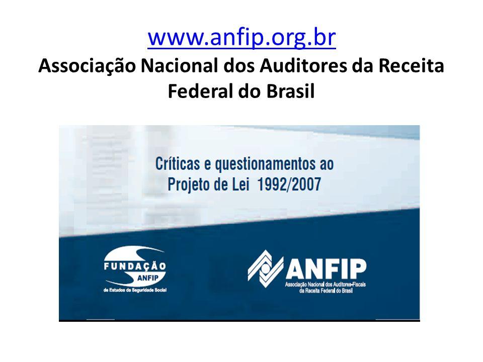 www.anfip.org.br www.anfip.org.br Associação Nacional dos Auditores da Receita Federal do Brasil