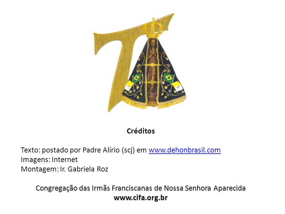 Créditos Texto: postado por Padre Alírio (scj) em www.dehonbrasil.comwww.dehonbrasil.com Imagens: Internet Montagem: Ir. Gabriela Roz Congregação das