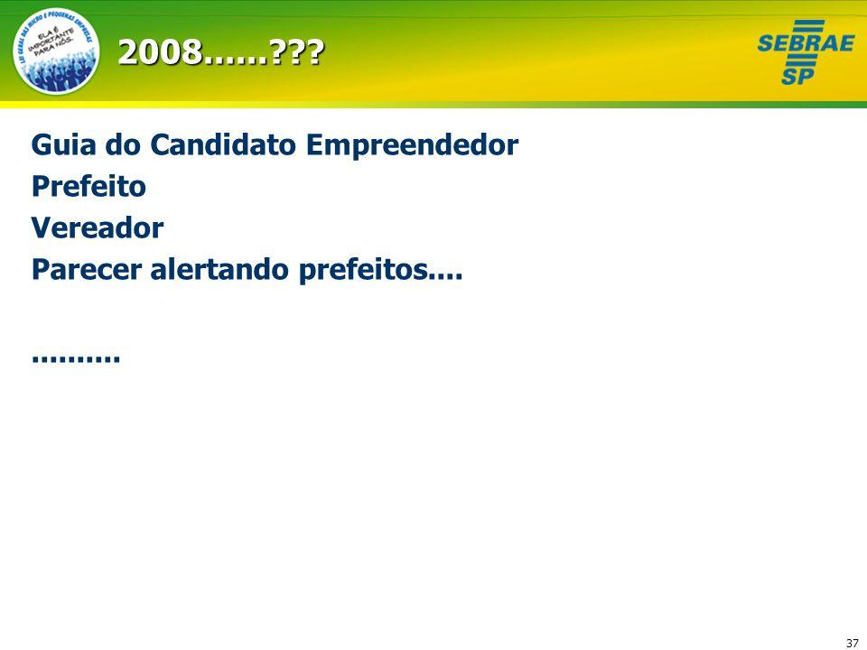 372008......??? Guia do Candidato Empreendedor Prefeito Vereador Parecer alertando prefeitos..............