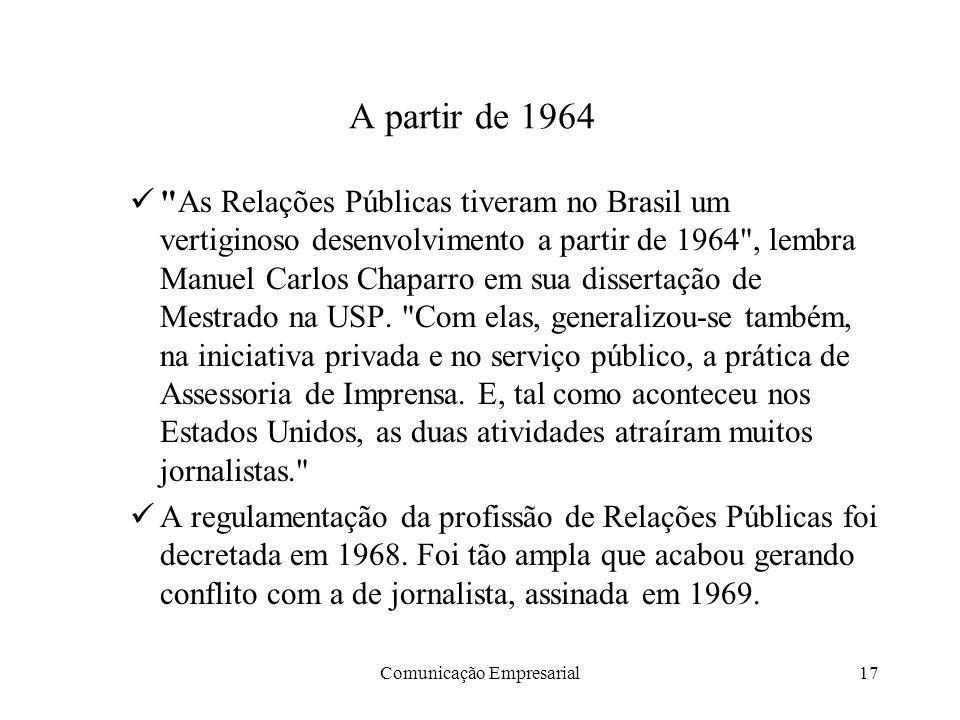 Comunicação Empresarial17 A partir de 1964