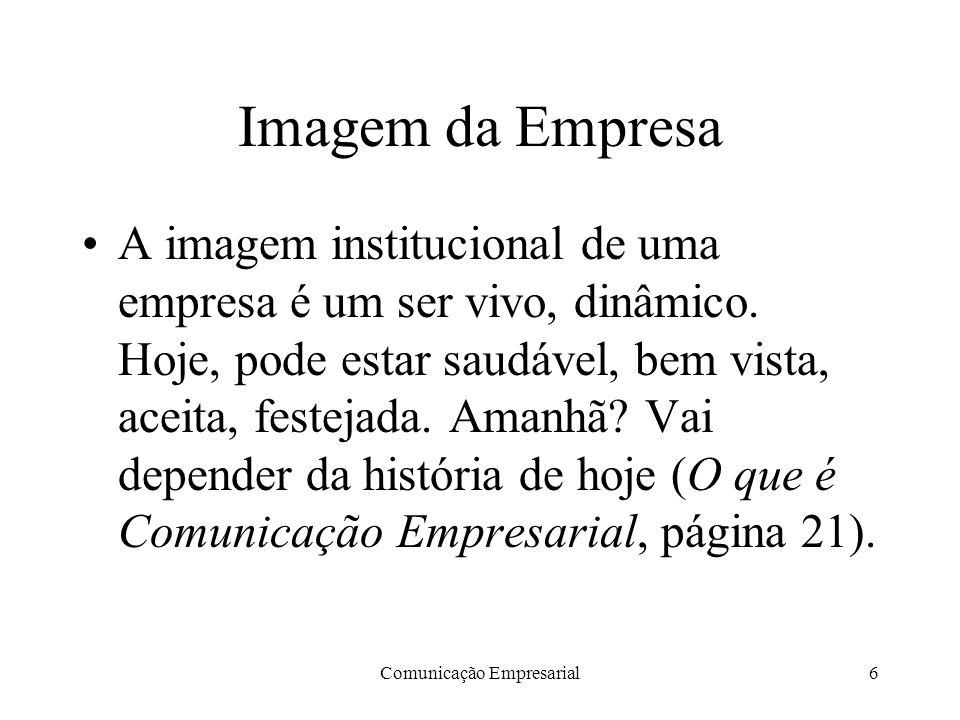 Comunicação Empresarial17 A partir de 1964 As Relações Públicas tiveram no Brasil um vertiginoso desenvolvimento a partir de 1964 , lembra Manuel Carlos Chaparro em sua dissertação de Mestrado na USP.