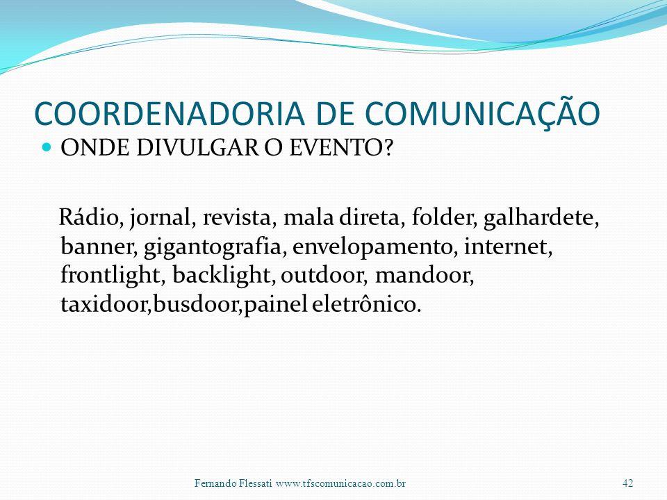 COORDENADORIA DE COMUNICAÇÃO ONDE DIVULGAR O EVENTO.