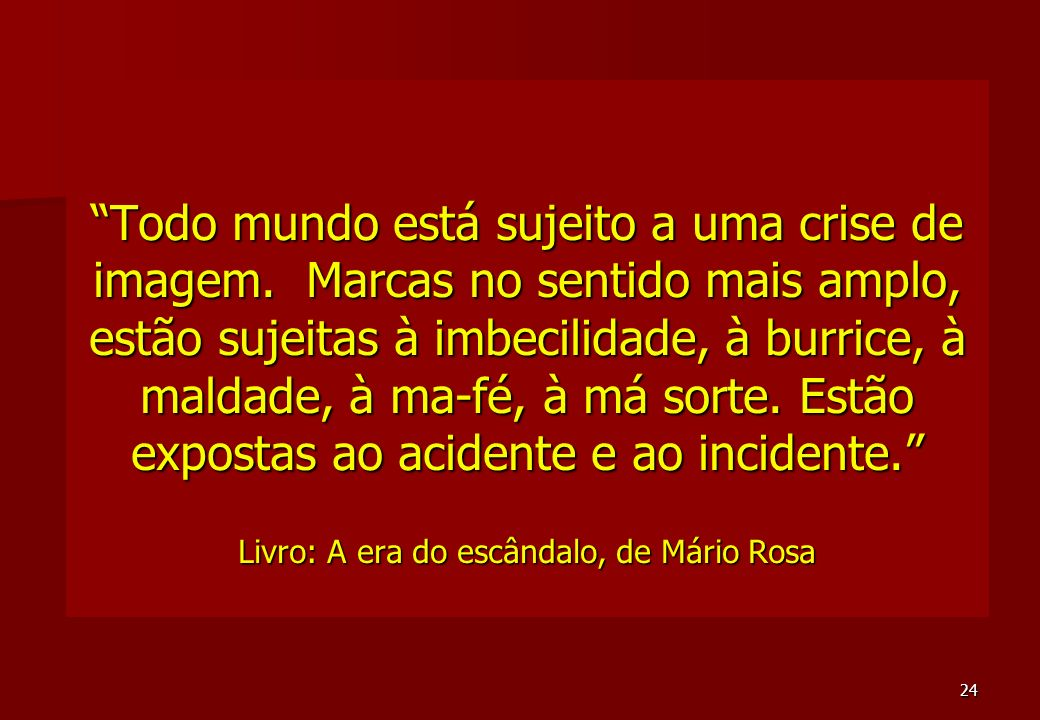 23 Cases famosos No Brasil: Caso Schering Caso Schering TAM TAM Vazamentos e explosão na Petrobras Vazamentos e explosão na Petrobras