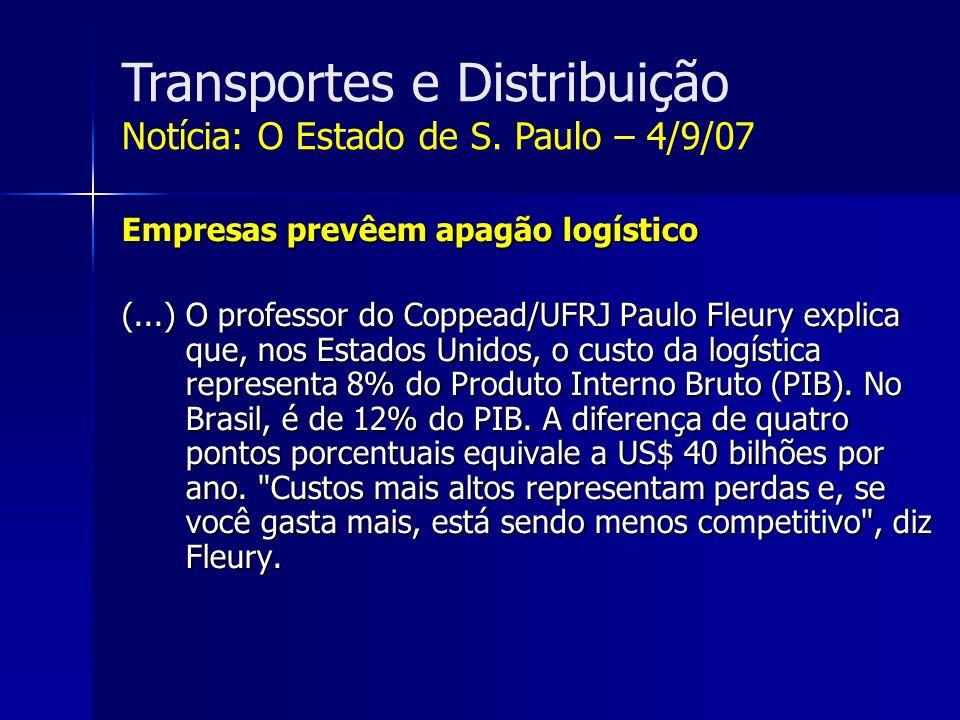 Transportes e Distribuição Notícia: O Estado de S.