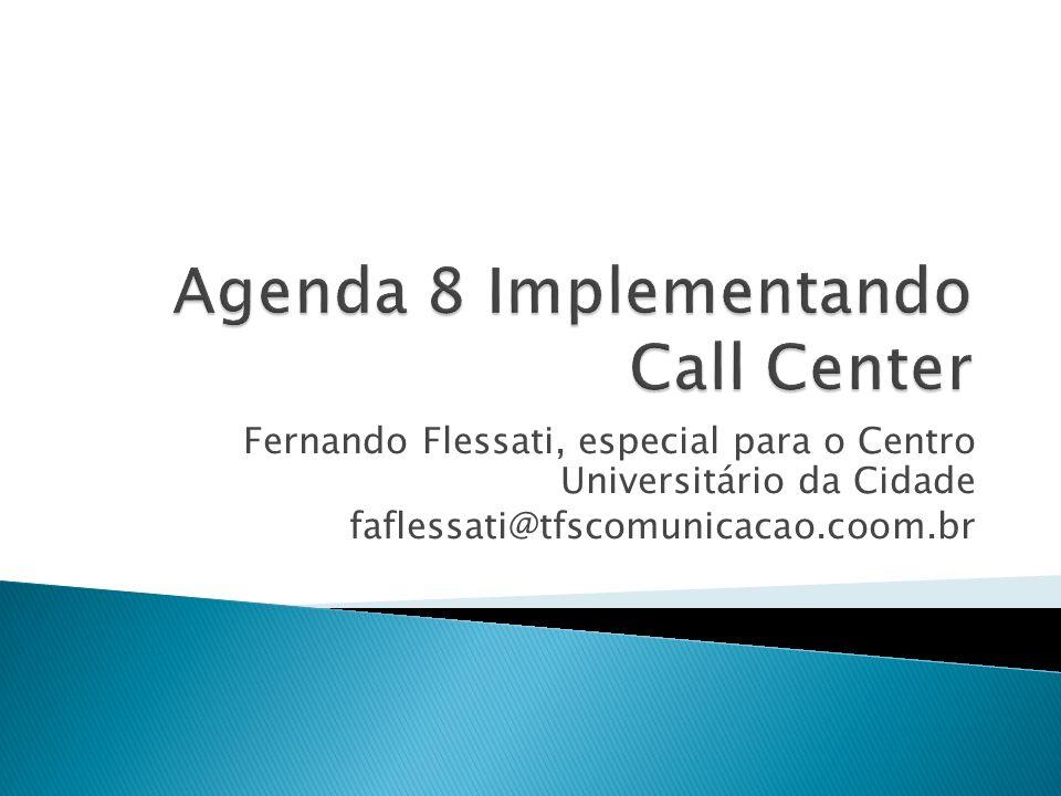 Fernando Flessati, especial para o Centro Universitário da Cidade faflessati@tfscomunicacao.coom.br
