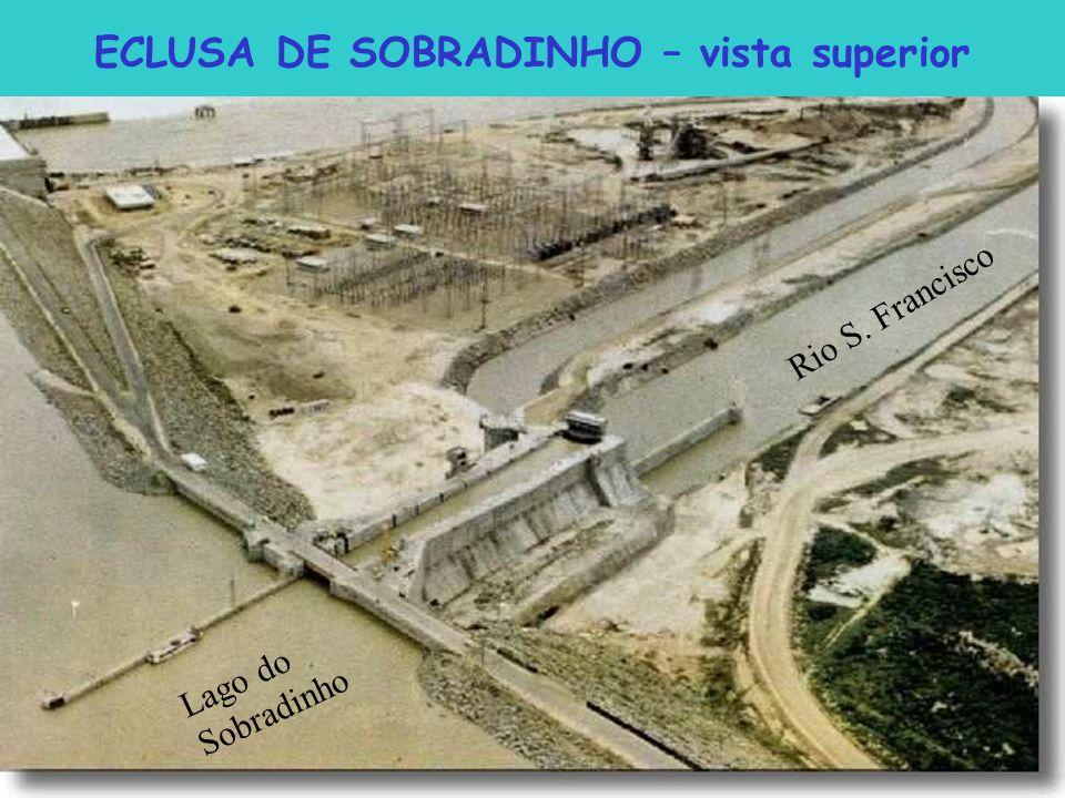 ECLUSA DE SOBRADINHO – vista superior Rio S. Francisco Lago do Sobradinho