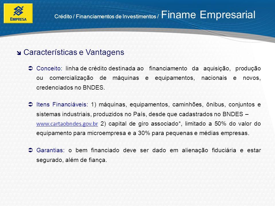 Público-alvo: empresas correntistas do Banco do Brasil.