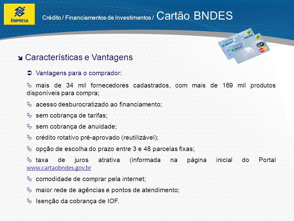 Público-alvo: empresas com faturamento bruto anual de até R$ 90 milhões.