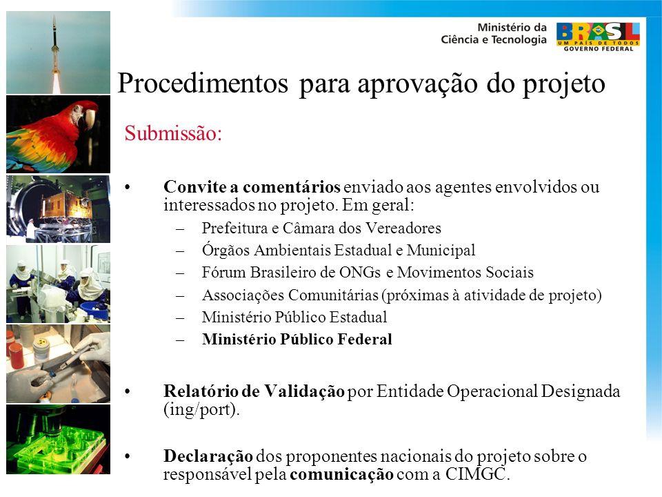 Procedimentos para aprovação do projeto Submissão: Convite a comentários enviado aos agentes envolvidos ou interessados no projeto.