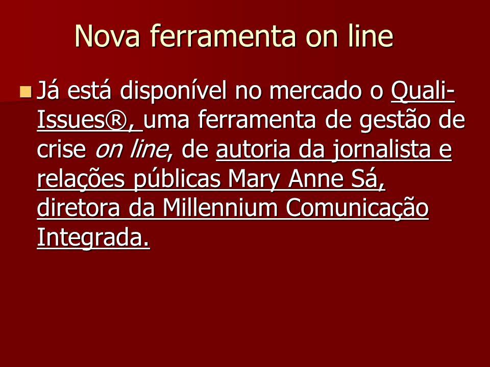 Nova ferramenta on line Já está disponível no mercado o Quali- Issues®, uma ferramenta de gestão de crise on line, de autoria da jornalista e relações públicas Mary Anne Sá, diretora da Millennium Comunicação Integrada.