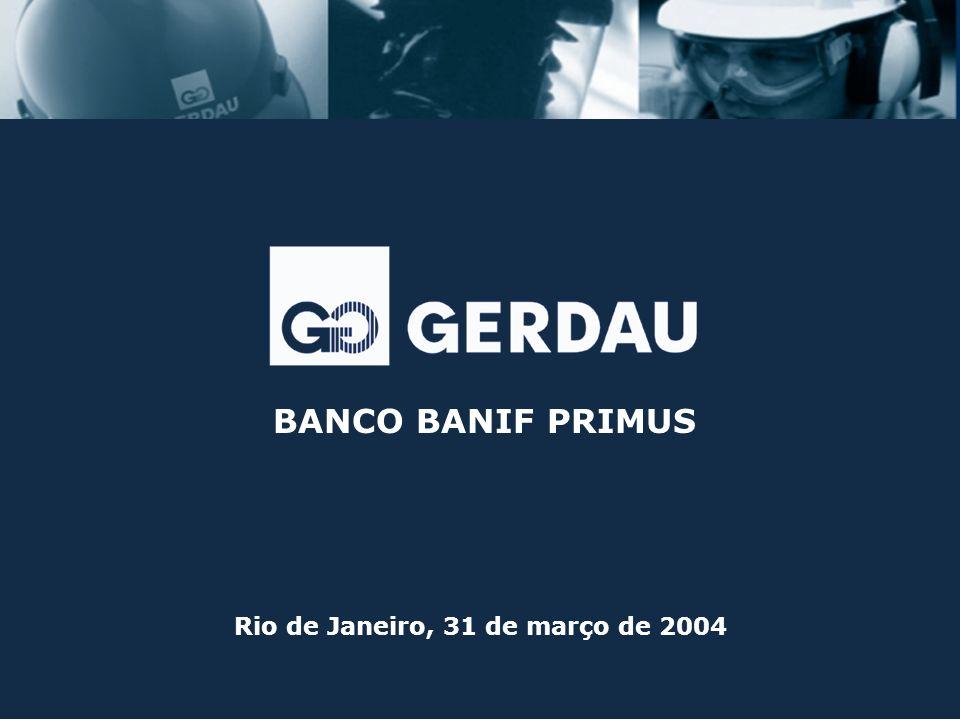 BANCO BANIF PRIMUS Rio de Janeiro, 31 de março de 2004
