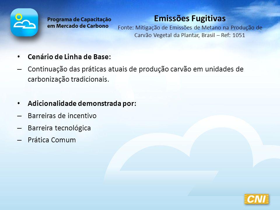 Cenário de Linha de Base: – Continuação das práticas atuais de produção carvão em unidades de carbonização tradicionais. Adicionalidade demonstrada po