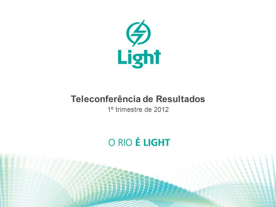 1 Teleconferência de Resultados 1º trimestre de 2012