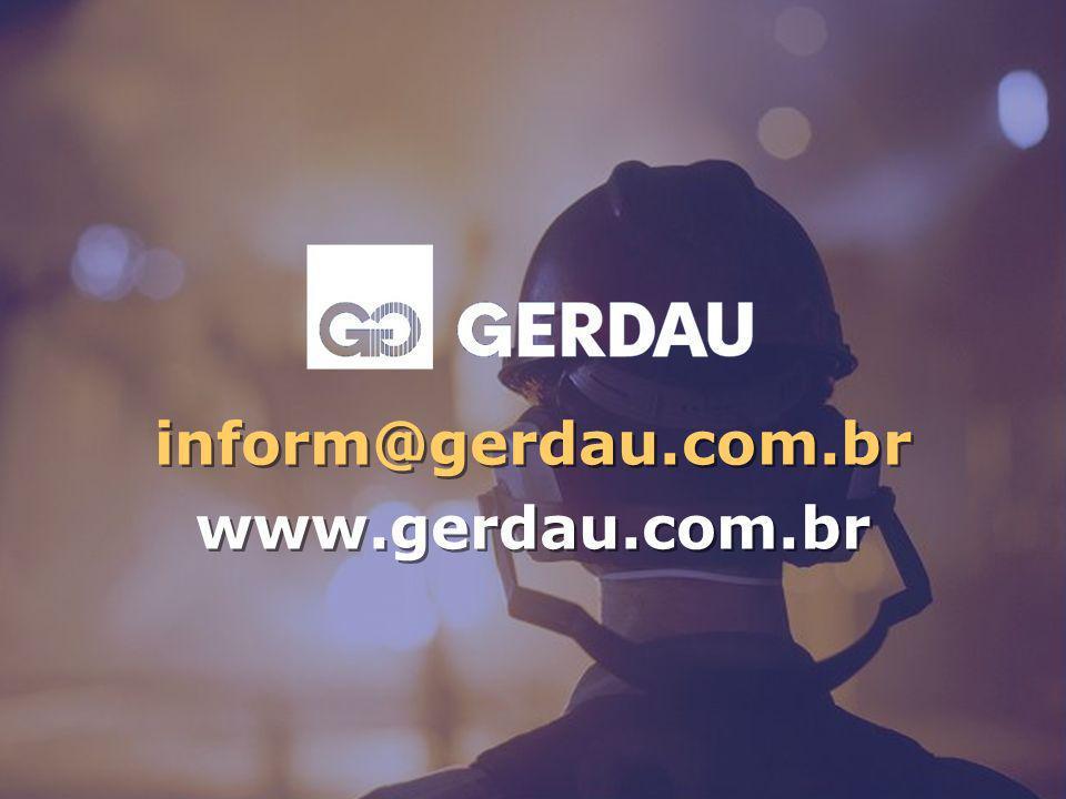 inform@gerdau.com.br www.gerdau.com.br inform@gerdau.com.br www.gerdau.com.br
