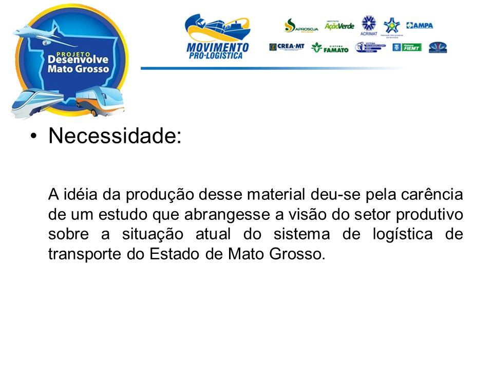 Conceito e Objetivo da Agenda Mínima Realização de um grande diagnóstico em todo Estado junto aos setores público e privado, a respeito da eficiência da atual logística de transporte.