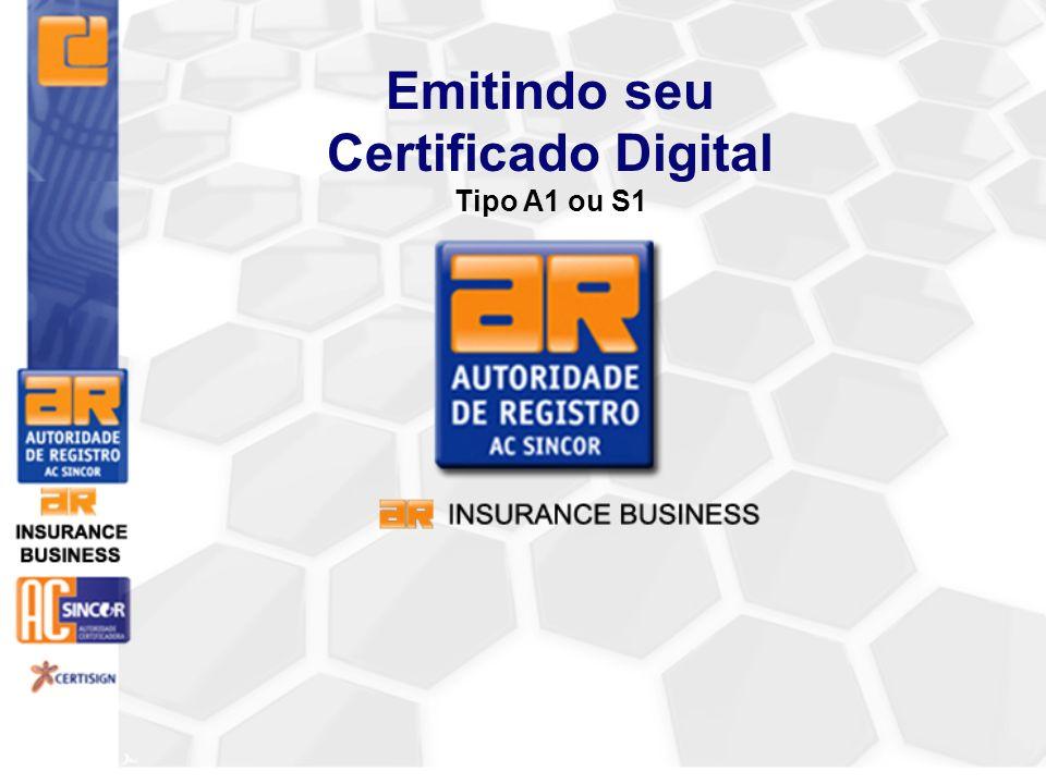 Emitindo seu Certificado Digital Tipo A1 ou S1