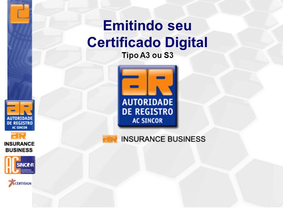 Emitindo seu Certificado Digital Tipo A3 ou S3