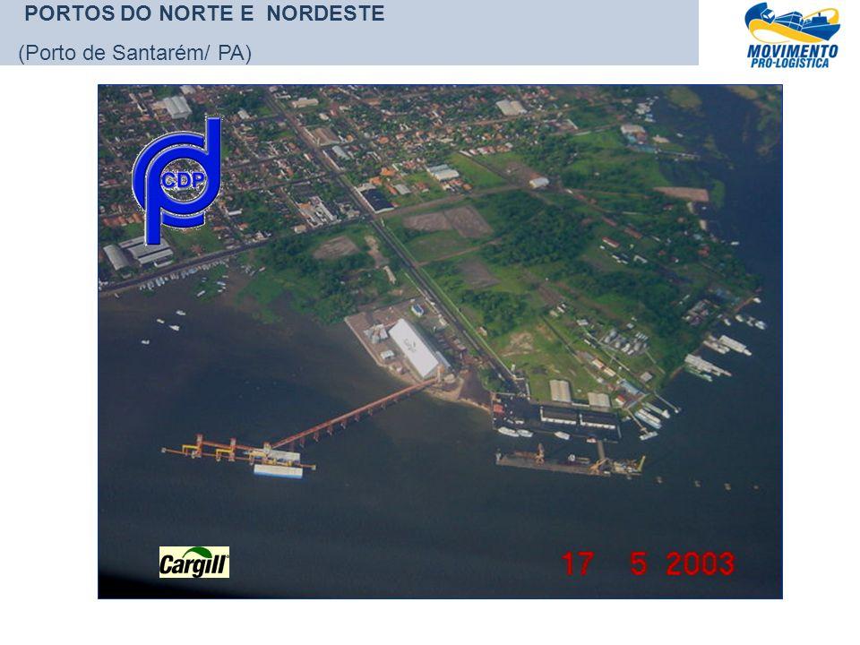 PORTOS DO NORTE E NORDESTE (Porto de Santarém/ PA)