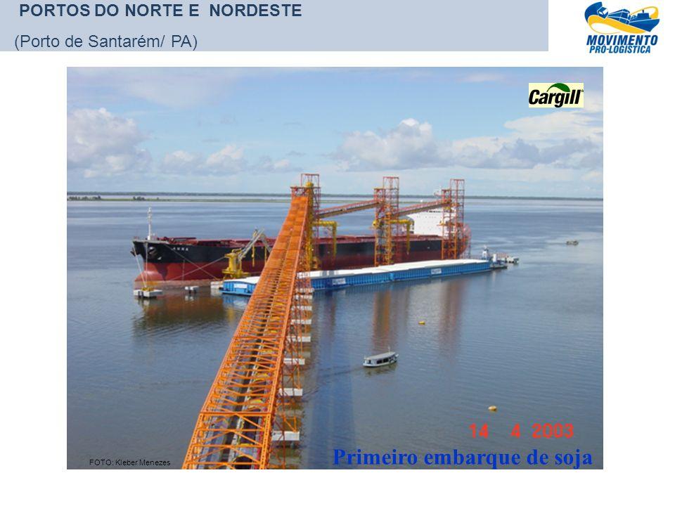 Primeiro embarque de soja FOTO: Kleber Menezes PORTOS DO NORTE E NORDESTE (Porto de Santarém/ PA)