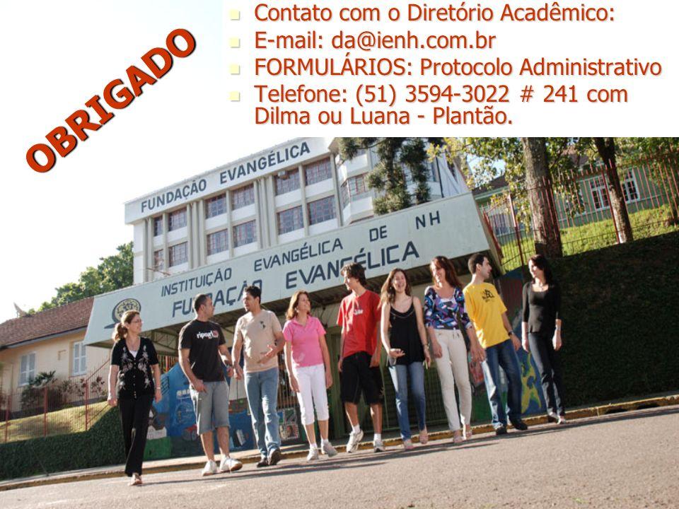 Contato com o Diretório Acadêmico: Contato com o Diretório Acadêmico: E-mail: da@ienh.com.br E-mail: da@ienh.com.br FORMULÁRIOS: Protocolo Administrat