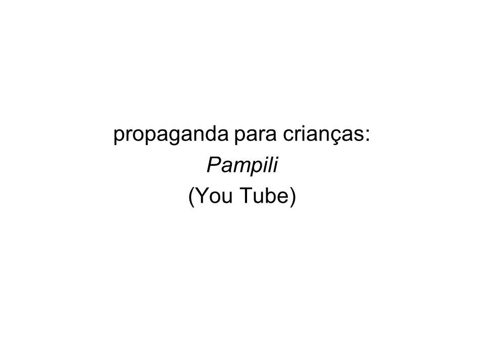 propaganda para crianças: Pampili (You Tube)