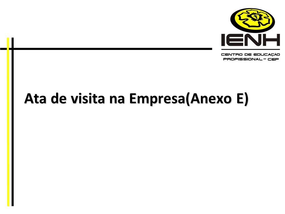 Ata de visita na Empresa(Anexo E)