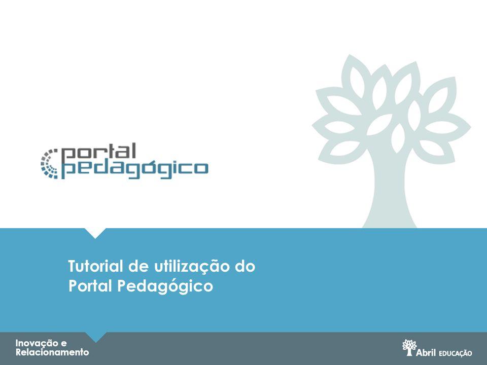 Tutorial de utilização do Portal Pedagógico