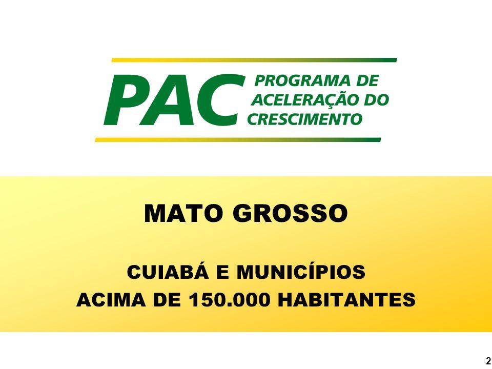 2 MATO GROSSO CUIABÁ E MUNICÍPIOS ACIMA DE 150.000 HABITANTES