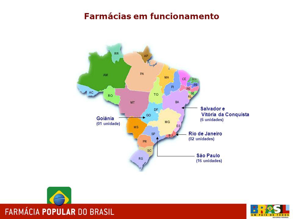 Farmácias em funcionamento Salvador e Vitória da Conquista (6 unidades) Goiânia (01 unidade) Rio de Janeiro (02 unidades) São Paulo (16 unidades)