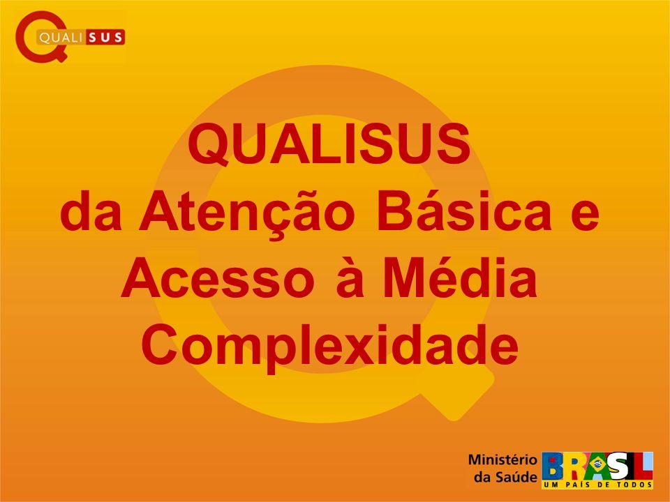 QUALISUS da Atenção Básica e Acesso à Média Complexidade