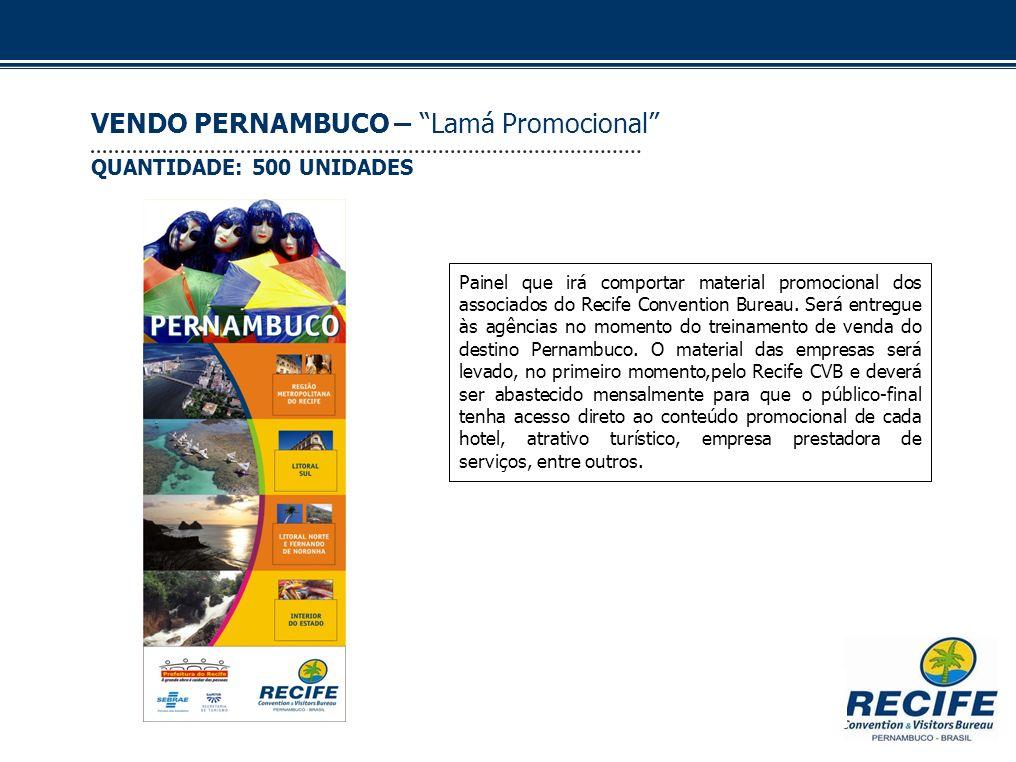 Painel que irá comportar material promocional dos associados do Recife Convention Bureau. Será entregue às agências no momento do treinamento de venda