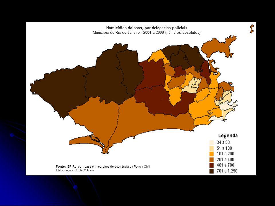 Homicídios dolosos, por delegacias policiais Município do Rio de Janeiro - 2004 a 2008 (números absolutos) Fonte: ISP-RJ, com base em registros de oco
