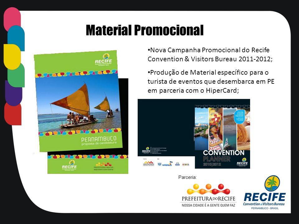 Nova Campanha Promocional do Recife Convention & Visitors Bureau 2011-2012; Produção de Material específico para o turista de eventos que desembarca e