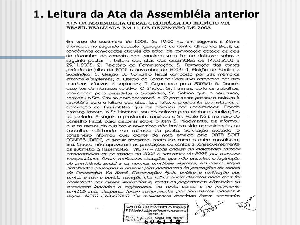 1. Leitura da Ata da Assembléia anterior