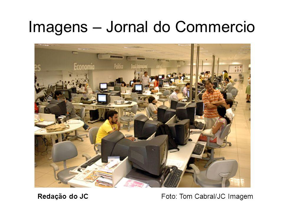Imagens – Jornal do Commercio Redação do JC Foto: Tom Cabral/JC Imagem