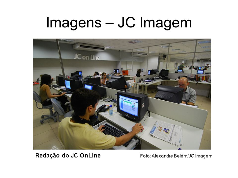 Imagens – JC Imagem Redação do JC OnLine Foto: Alexandre Belém/JC Imagem