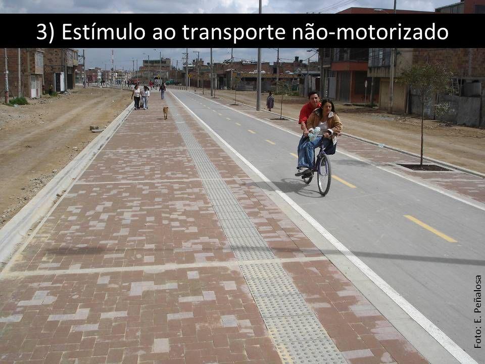 3) Estímulo ao transporte não-motorizado Foto: E. Peñalosa
