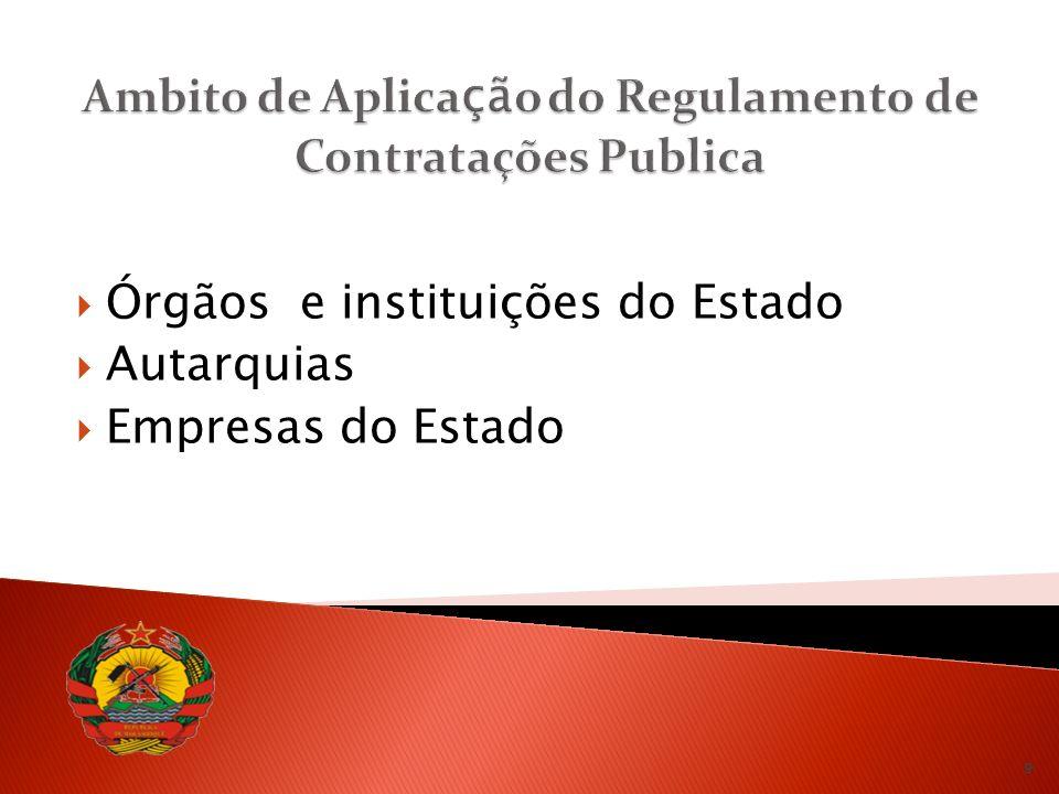 Órgãos e instituições do Estado Autarquias Empresas do Estado 9