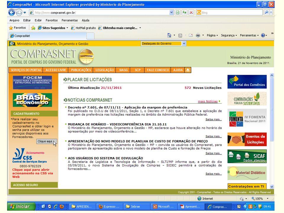 MINISTÉRIO DO PLANEJAMENTO Fonte: Comprasnet.Elaboração: SLTI/MP.