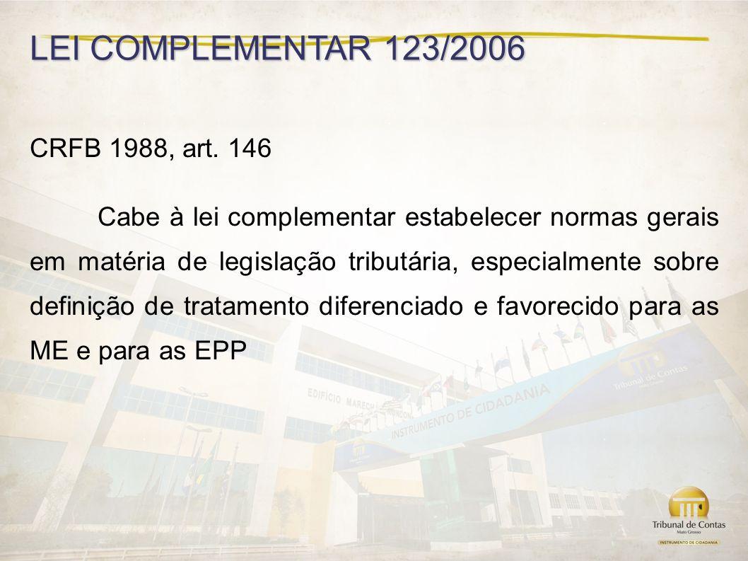 LEI COMPLEMENTAR 123/2006 CRFB 1988, art.