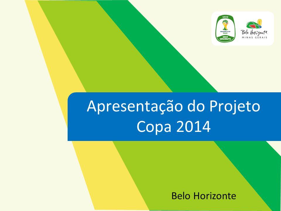 Belo Horizonte criou o Comitê Executivo Municipal das Copas (CEM).