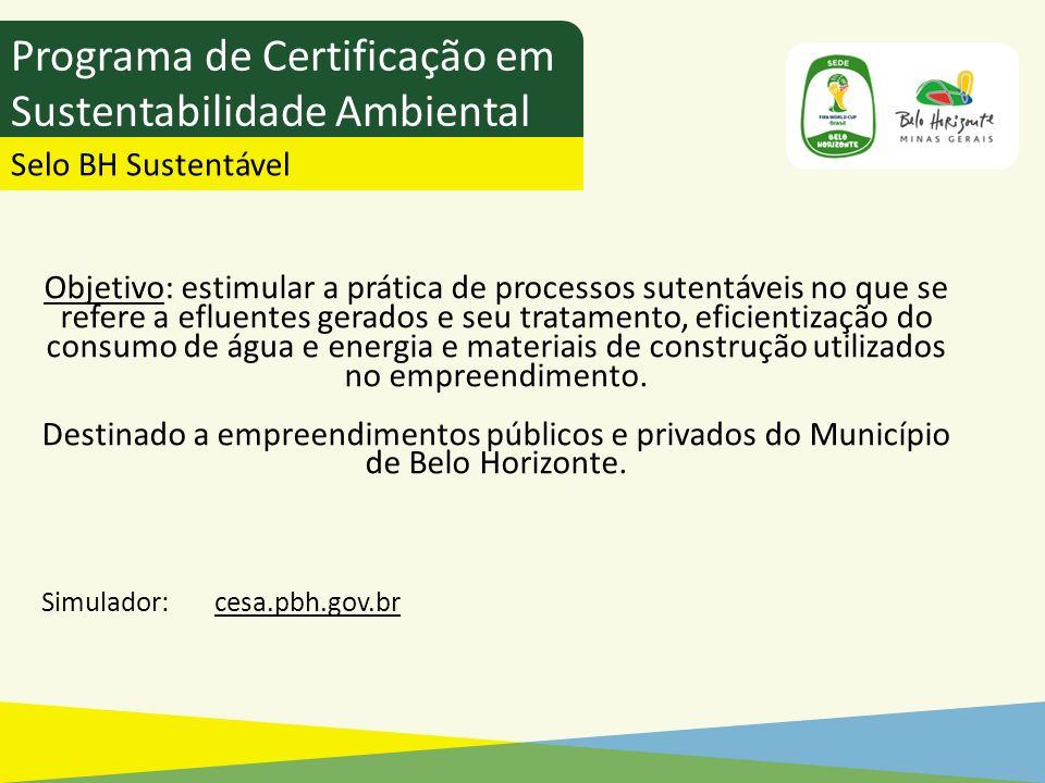 Objetivo: estimular a prática de processos sutentáveis no que se refere a efluentes gerados e seu tratamento, eficientização do consumo de água e ener