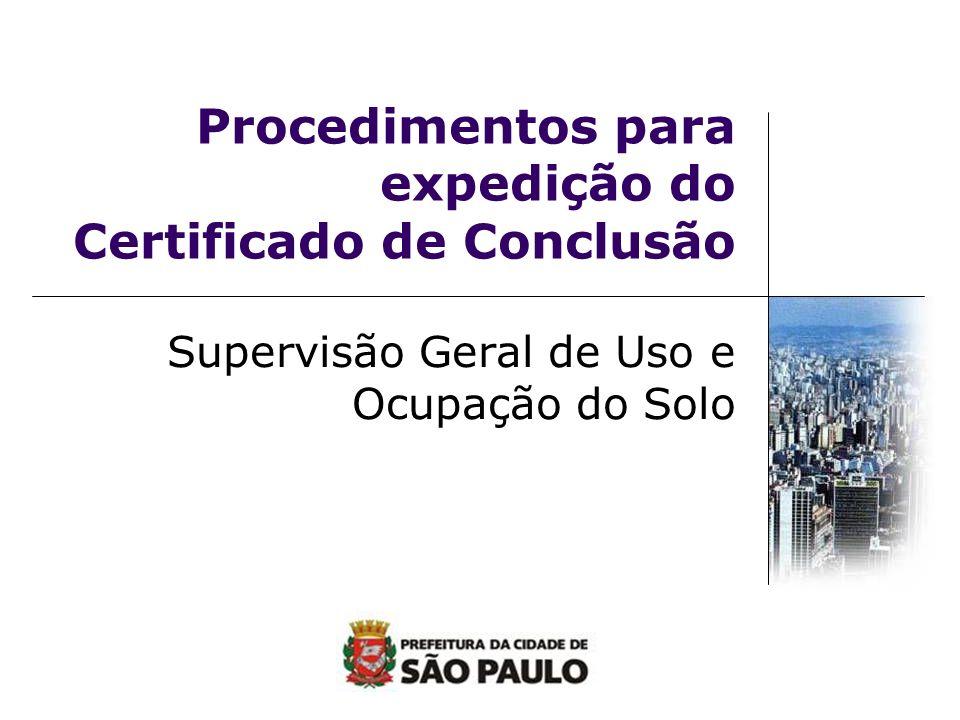 Procedimentos para expedição do Certificado de Conclusão Supervisão Geral de Uso e Ocupação do Solo