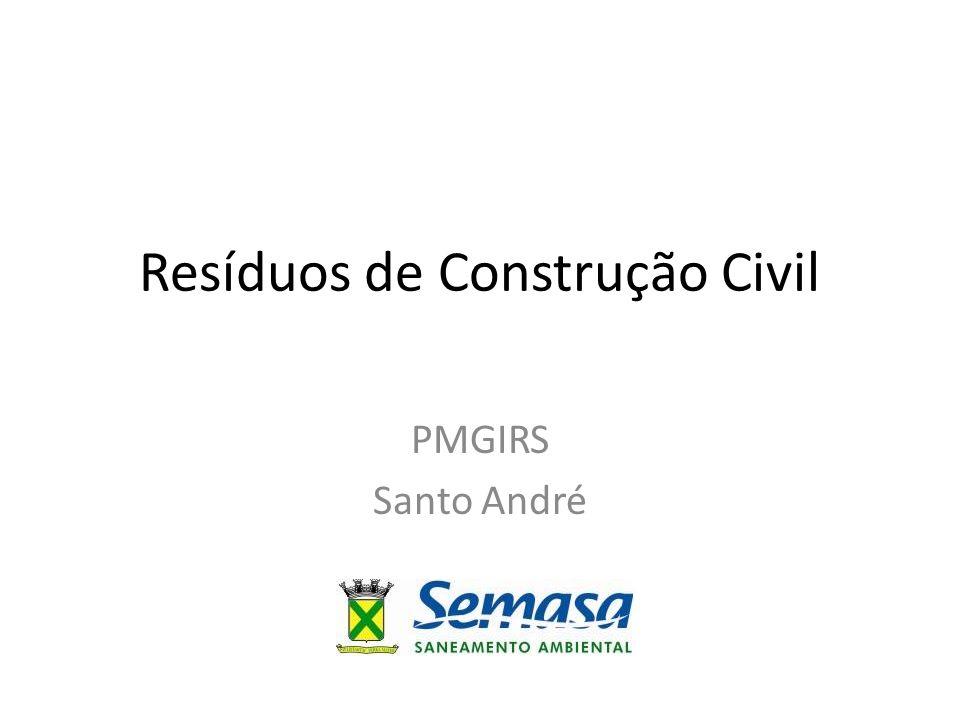 Resíduos de Construção Civil PMGIRS Santo André