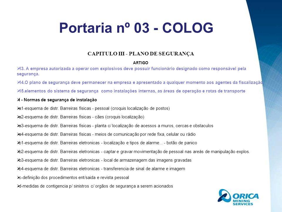 CAPITULO III - PLANO DE SEGURANÇA II - Normas de segurança contra furtos e roubos em operações de transporte a) seleção, controle e qualificação MOPP de motorista e ajudantes.