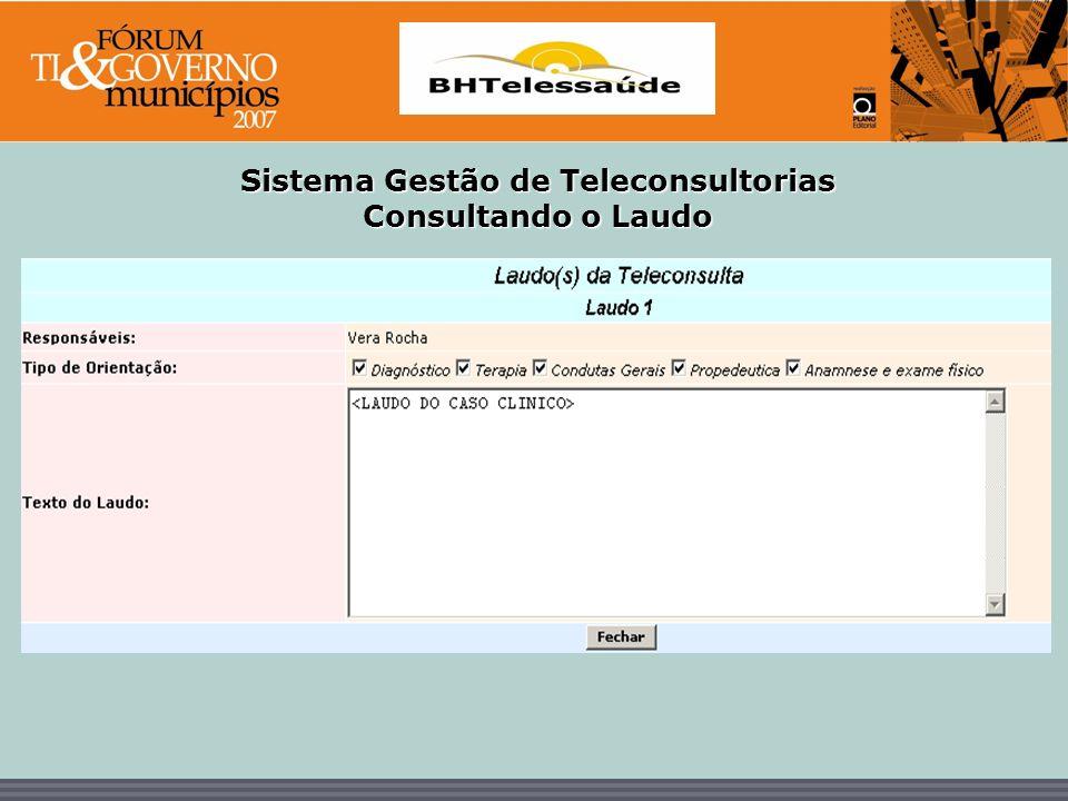 BHTelessaúde Sistema Gestão de Teleconsultorias Consultando o Laudo