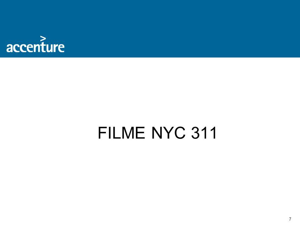 8 Governo de Alto Desempenho NYC 311 Visão definida pelo Prefeito Michael Bloomberg para a cidade de Nova York: Um Governo Aberto.