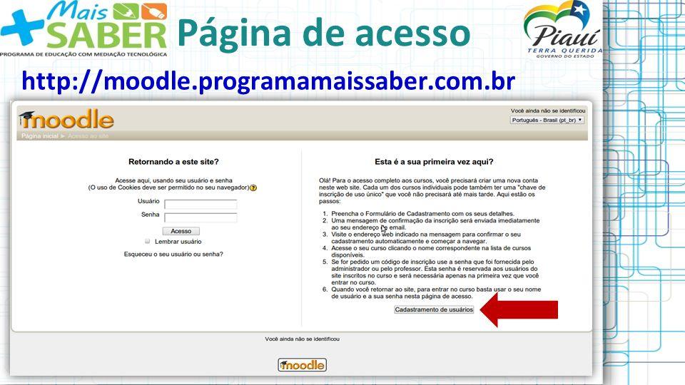 Página de acesso http://moodle.programamaissaber.com.br